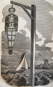 Captain William Kidd hung in an iron cage at Tilbury Point (1837 engraving). Charles Ellms, The Pirates Own Book, or Authentic Narratives of the Lives, Exploits, and Executions of the Most Celebrated Sea Robbers (Boston: S. N. Dickinson, 1837). Courtesy Houghton Library, Harvard University.