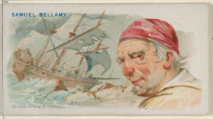 "One of a series of ""Pirates of the Spanish Main"" cards that the Allen & Ginter Company produced circa 1888, and inserted into their cigarette packs. This one shows Samuel Bellamy and a scene of the wreck of the Whydah, both imagined by the illustrator. Courtesy of The Metropolitan Museum of Art, the Jefferson R. Burdick Collection, Gift of Jefferson R. Burdick"