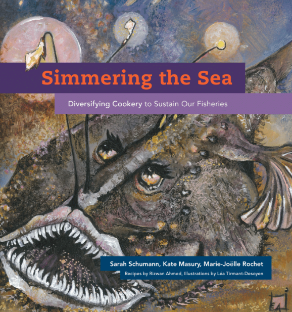 "The cover of ""Simmering the Sea: Diversifying Cookery to Sustain Our Fisheries"""